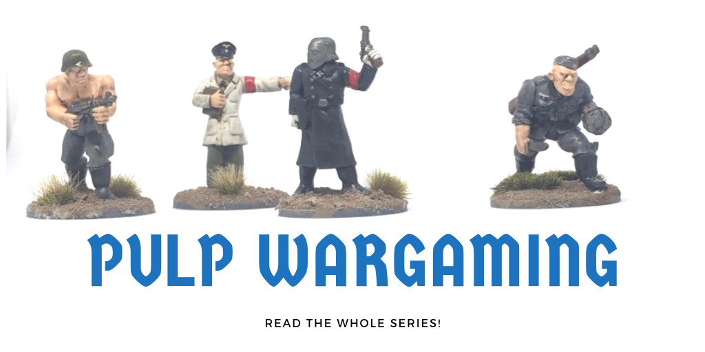 how to find miniatures for pulp wargaming Read the whole series!