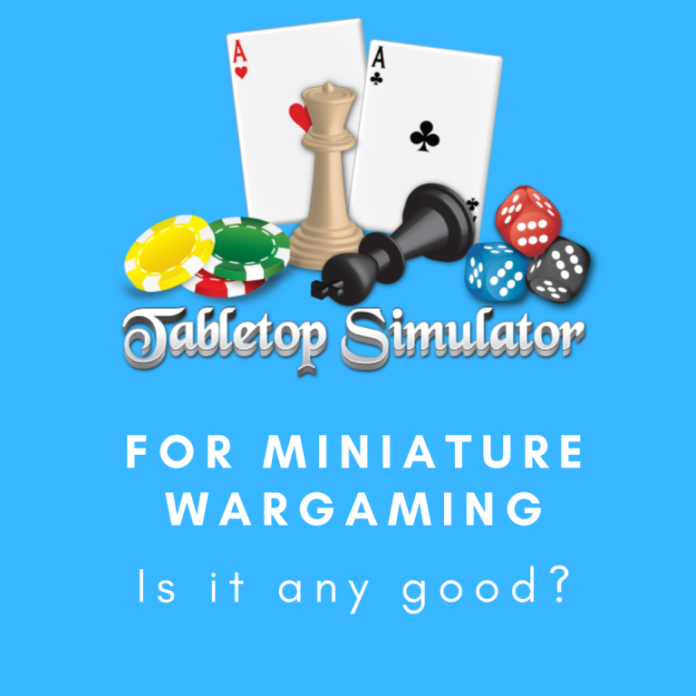 Tabletop Simulator for Miniature Wargames